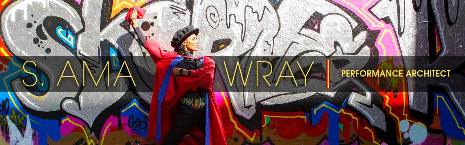 S. Ama Wray: Performance Architect